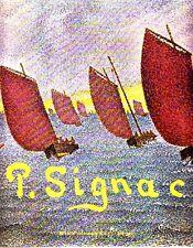 SIGNAC - Chacin Françoise - Paul Signac