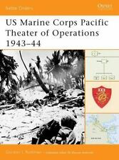Battle Orders: US Marine Corps Pacific Theater of Operations 1943-44 7 by Gordo…