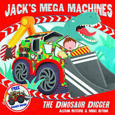 Jack's Mega Machines The Dinosaur Digger by Alison Ritchie NEW (Paperback, 2013)