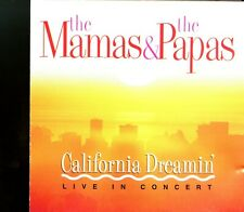 The Mamas & The Papas / California Dreaming - Live In Concert