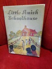 Little Amish Schoolhouse by Ella Maie Seyfert  HC/ DJ 1939  first printing