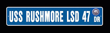 "USS RUSHMORE LSD 47 Street Sign 6""x30"" Military USN"