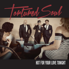 TORTURED SOUL-HOT FOR YOUR LOVE TONIGHT-JAPAN CD BONUS TRACK E35