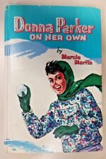 Donna Parker on Her Own by Marcia Martin (Hardcover, 1957)