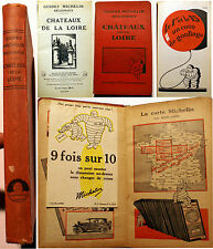 MICHELIN/CHATEAUX DE LA LOIRE/GUIDES REGIONAUX/1930/