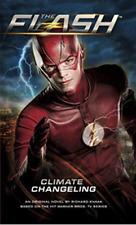 The Flash: Climate Changeling , Knaak, Richard