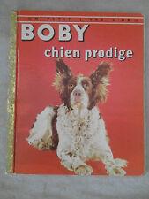 ancien livre BD un petit livre d'or boby chien prodige 1956