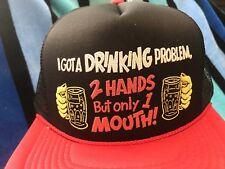 NOS Vtg DRINKING PROBLEM 2 HANDS 1 MOUTH Novelty Trucker Mesh/Foam Snapback Hat