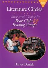 Literature Circles : Voice and Choice in Book Clubs and Reading Groups by Harvey