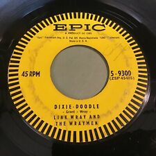 Link Wray And The Wraymen: Dixie-Doodle / Raw-Hide 45
