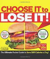 Cook Book - Health - Choose It To Lose It by Amy Brightfield - Cooking Light