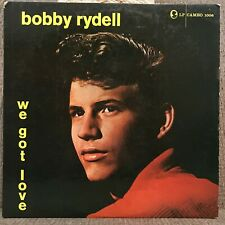 "BOBBY RYDELL 1959  ""WE GOT LOVE""  CAMEO LP-1006  GREAT COVER PIC  HIS 1ST LP!"