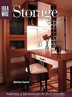 Storage : Inspiration and Information for the Do-It-Yourselfer Linda Neubauer