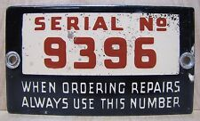 Old Porcelain Industrial Equipment Sign Serial No 9396 when ordering repairs ...