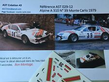 DECAL CALCA 1 43 ALPINE A 310 N° 39 Rally WRC MONTE CARLO 1979 MONTECARLO