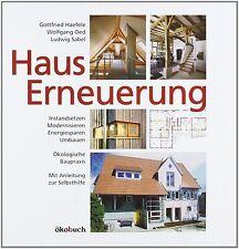 Haus Erneuerung: kostengünstige und energiebewusste Renovierung / Instandsetzung