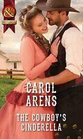 The Cowboy's Cinderella (Historical),Carol Arens