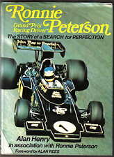 Ronnie Peterson Grand Prix Racing Driver by Alan Henry