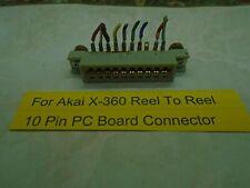 Akai X-360 Reel To Reel 10 Pin PC Board Connector Used
