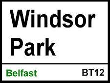Belfast Windsor Park Street Sign Metal Aluminium Football ground stadium
