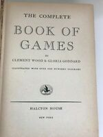 The Complete Book of Games - Family Gift Antique Book of Games for All Ages