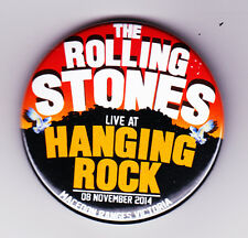 The Rolling Stones - HANGING ROCK Badge Australia Cancelled Tour MELBOURNE 2014