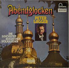 """PETER LAGGER - ABENDGLOCKEN - DIE SCHÖNSTEN RUSSISCHEN VOLKSLIEDER 12""""  LP (O35)"""