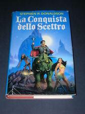S.R. Donaldson, La Conquista dello Scettro, CARTONATO!
