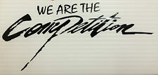 WE ARE THE COMPETITION STICKER DECAL X1 SPIRIT OF COMPETITION honda scooby evo
