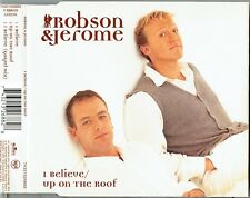 """ROBSON & JEROME - 5"""" CD - I Believe + Gospel Mix + Up On The Roof.  UK RCA"""