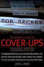 The Mammoth Book of Cover-Ups: 100 Most Disturbing Conspiracies of all Time, Jon