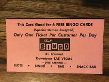 Club Bingo Good For 6 Free Bingo Games 21 Fremont Street Las Vegas Ticket