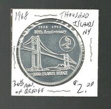 fl521mh -1938/68 - 30th ANNIVERSARY - 1000 ISLANDS BRIDGE TOKEN