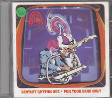 Bentley Rhythm Ace - for your ears only CD