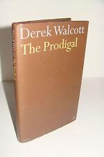 The Prodigal by Derek Walcott 2005 Faber & Faber Hardcover UK 1st 1st