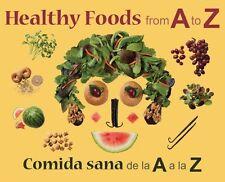 Healthy Foods from A to Z: Comida sana de la A a l