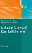 Molecular Catalysis of Rare-Earth Elements 137 (2010, Hardcover)