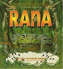 El Ciclo De Vida De La Rana / Life Cycle of a Frog (Ciclo De Vida /-ExLibrary