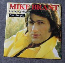 Mike Brant, laisse moi t'aimer (version 90) / qui saura, SP - 45 tours