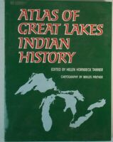 Atlas of Great Lakes Indian History Helen Hornbeck Tanner Miklos Pinther Y4-528