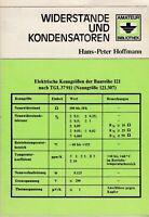 Widerstände und Kondensatoren, Amateur-Bibliothek 1990, elektrische Kenngrößen