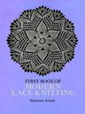 First Book of Modern Lace Knitting (Dover Knitting, Crochet, Tatting,-ExLibrary