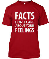 Fun Facts Dont Care About Your Feelings - Don't Hanes Hanes Tagless Tee T-Shirt