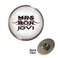 Mrs Jon Bon Jovi Pin Badge rock star wife for bonjovi fans Brand New
