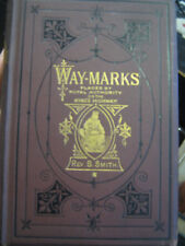 WAY-MARKS PLACED BY ROYAL AUTHORITY ON THE KING'S HIGHWAY REV B. SMITH  RARE  HB