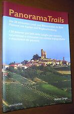 LIBRO A. Longo PANORAMA TRAILS (Meylo 2006) Langhe trekking bike wine German