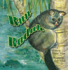Australian illustrated Children's Book Run Radah Run, a story of a young possum