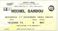 RARE / TICKET BILLET DE CONCERT - MICHEL SARDOU : LIVE A LILLE ( FRANCE ) 2004