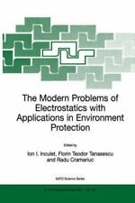 The Modern Problems of Electrostatics with Applications in Environment...