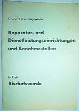 Reparatur & Dienstleistungs Einrichtungen Annahmestellen Kreis Bischofswerda DDR